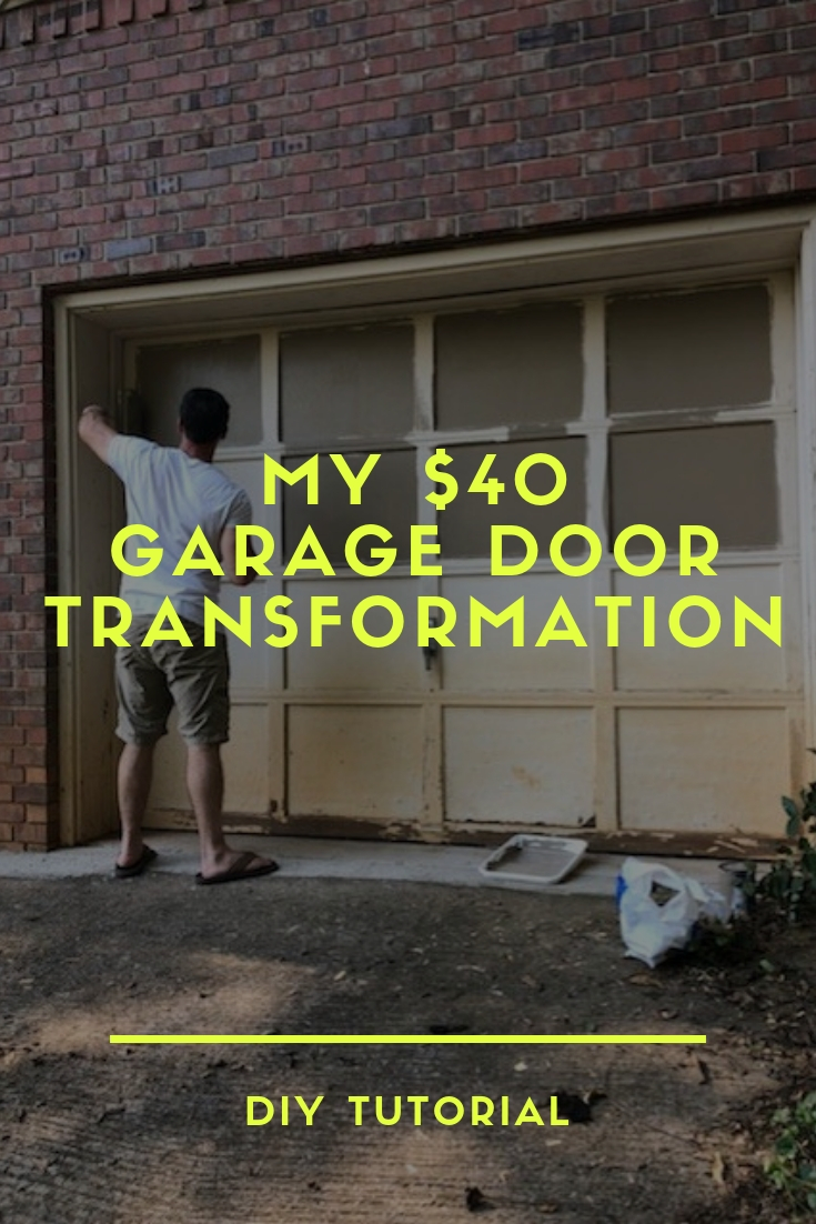 how i transformed my garage door for under $40