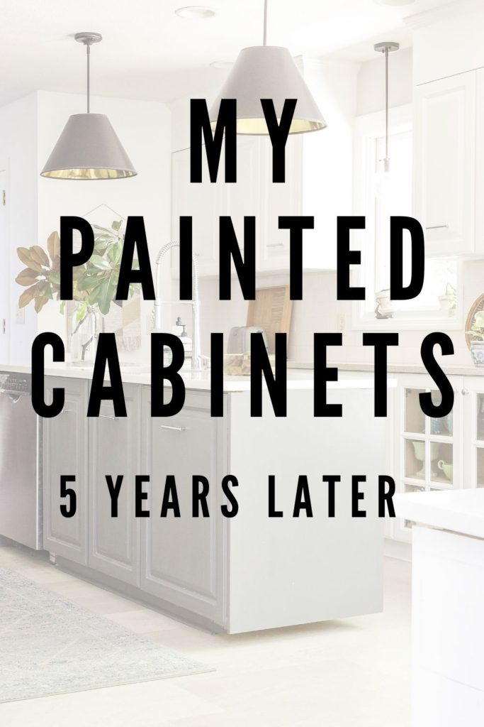 a follow-up review of my painted cabinets after 5 years