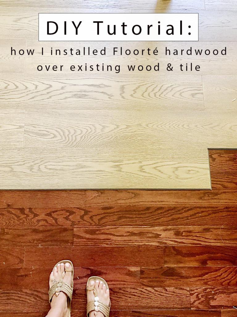 Floorté hardwood install tutorial over existing flo