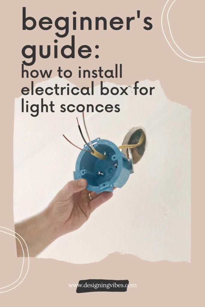 comment installer le boîtier électrique pour l'éclairage câblé